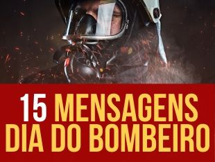 Mensagens para o Dia do Bombeiro