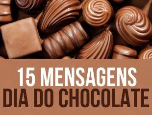 15 frases e mensagens com chocolate