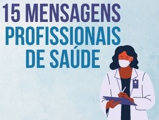 Mensagens para Profissionais da Saúde