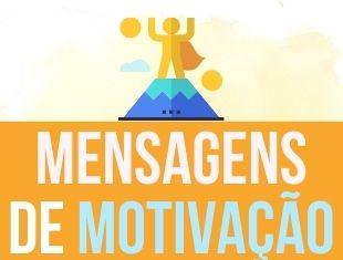 Mensagens de motivação: Imagens, frases e cartões