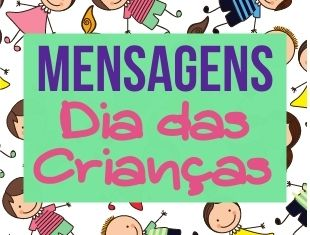 Mensagens para o Dia das Crianças