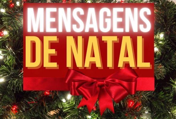 Mensagens de Natal: Frases, Imagens e Cartões