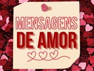 Mensagens de amor: Cartões, Imagens e Frases