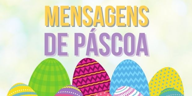 Mensagens de Páscoa: Cartões, Imagens e Frases