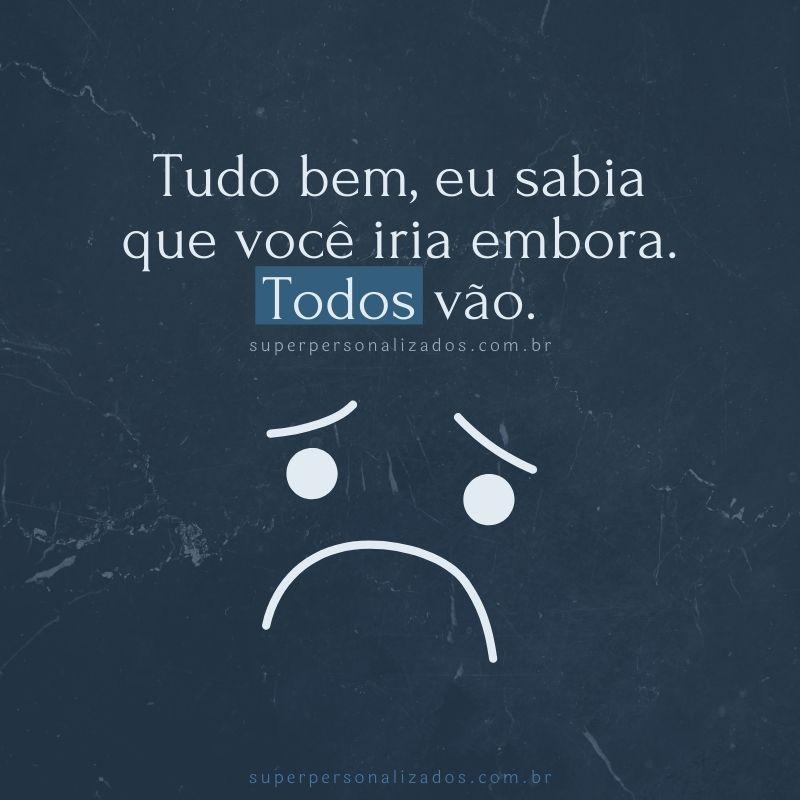 Mensagem triste - Frase triste